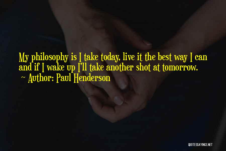 Paul Henderson Quotes 1215588