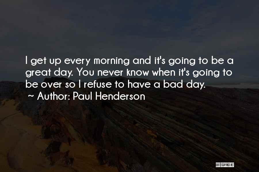 Paul Henderson Quotes 1260287