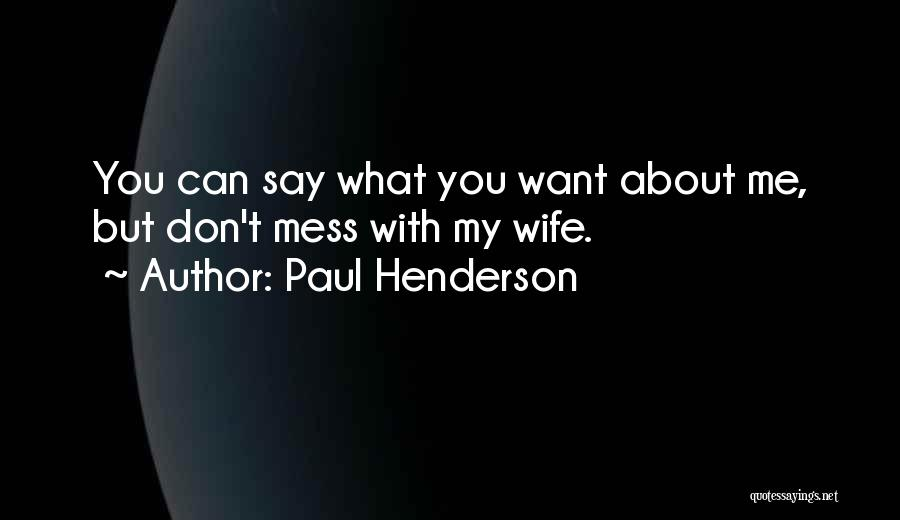 Paul Henderson Quotes 1680623
