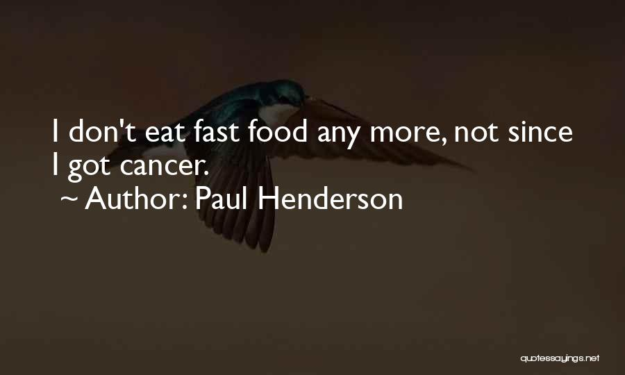 Paul Henderson Quotes 1796407