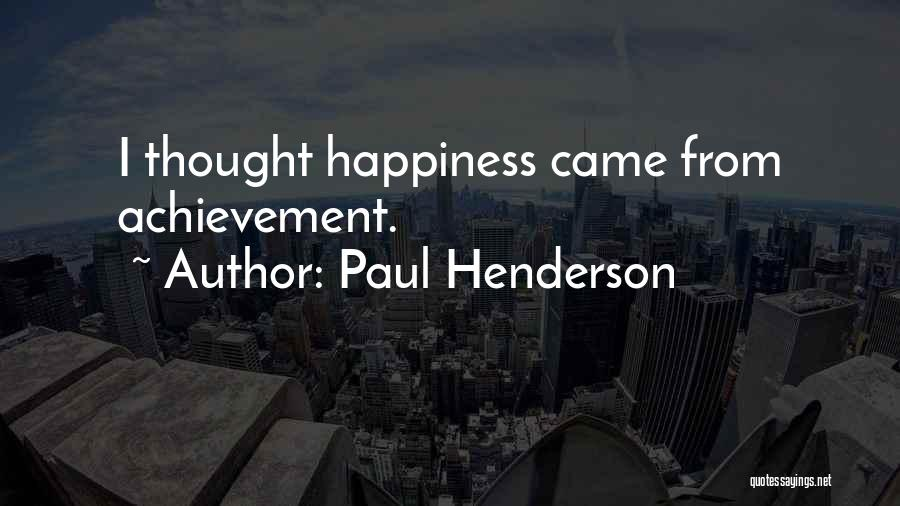 Paul Henderson Quotes 459189