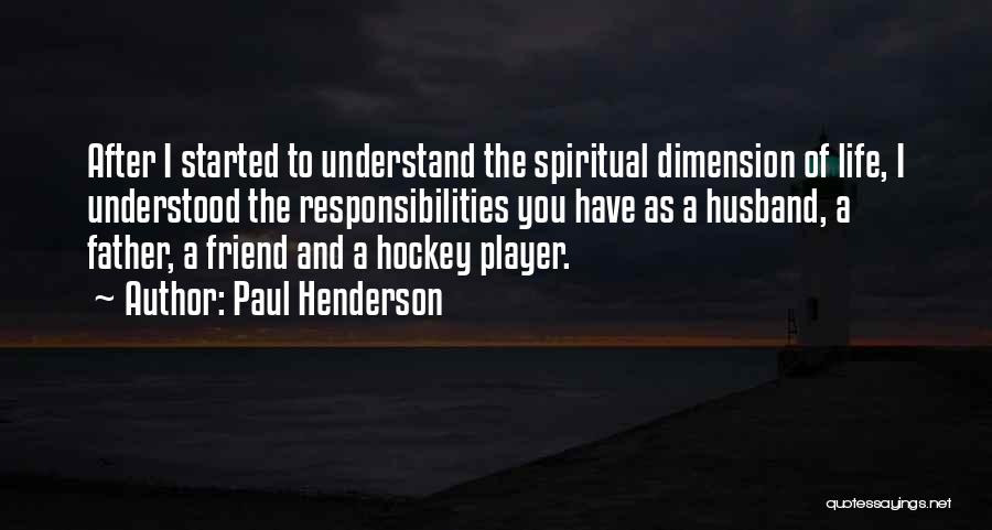 Paul Henderson Quotes 675327