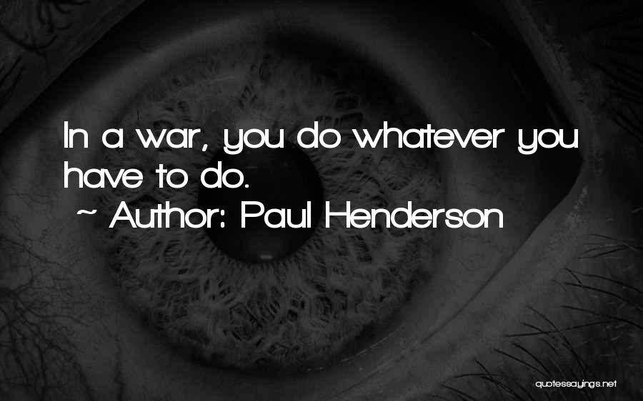 Paul Henderson Quotes 757005