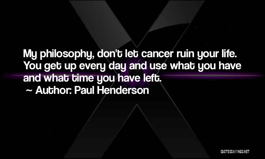 Paul Henderson Quotes 863649