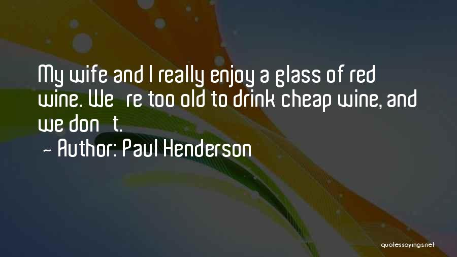 Paul Henderson Quotes 86873