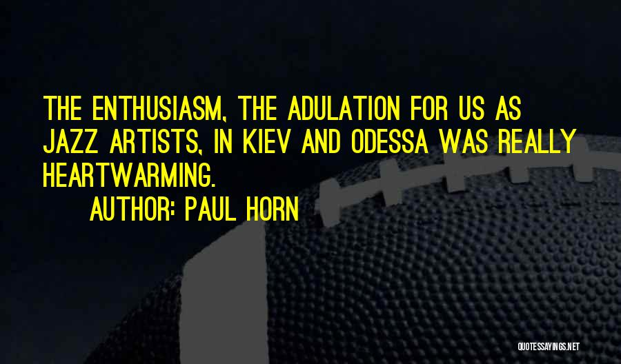 Paul Horn Quotes 1052921
