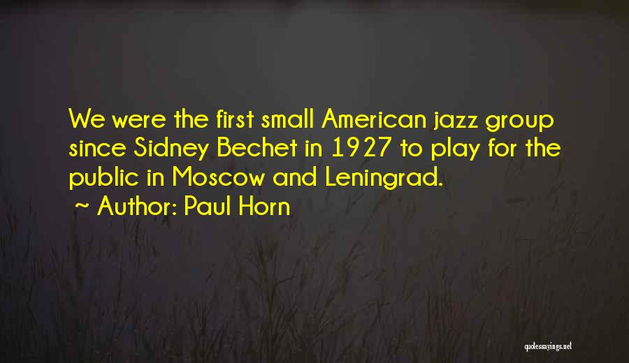 Paul Horn Quotes 157383