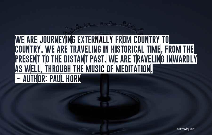 Paul Horn Quotes 1628420