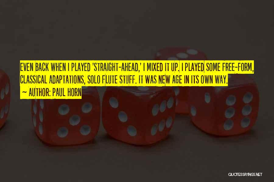 Paul Horn Quotes 1666467