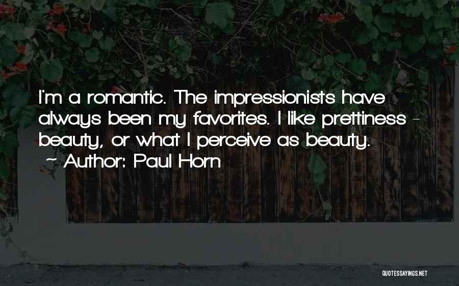 Paul Horn Quotes 1735214