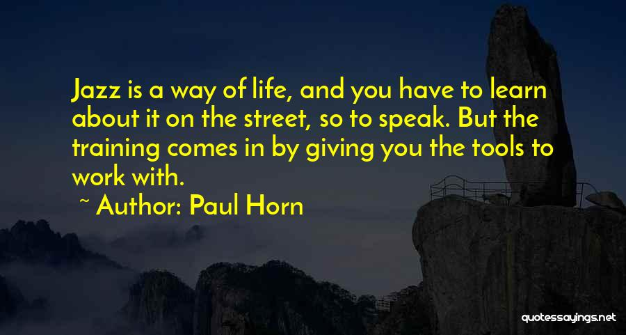 Paul Horn Quotes 1851893