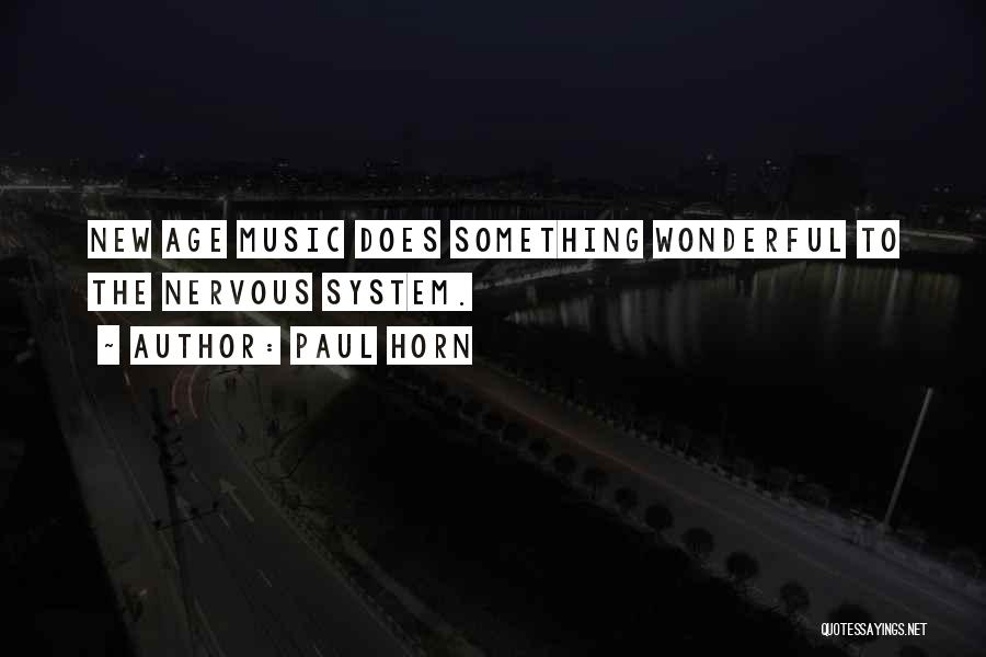 Paul Horn Quotes 1910868
