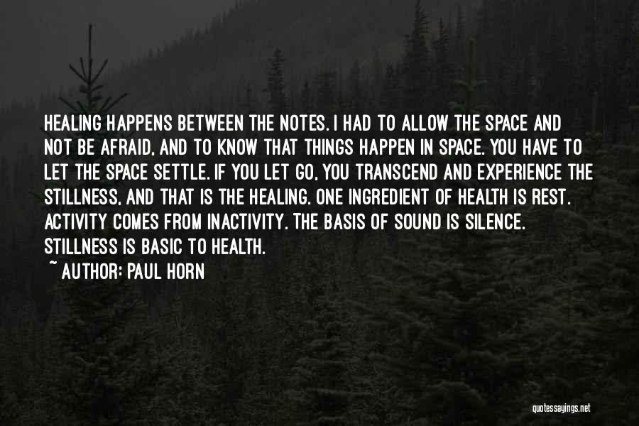 Paul Horn Quotes 2023654