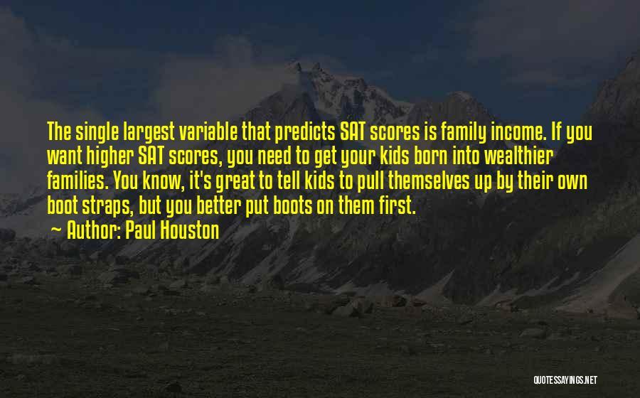 Paul Houston Quotes 750136