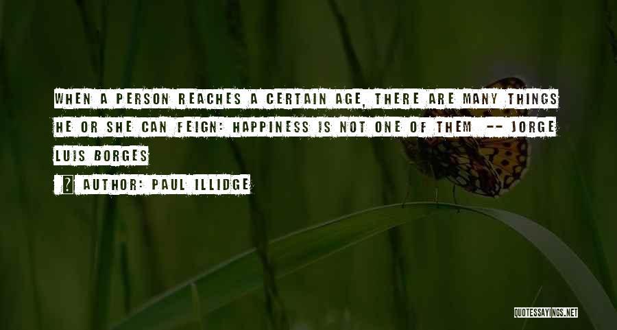 Paul Illidge Quotes 2167235