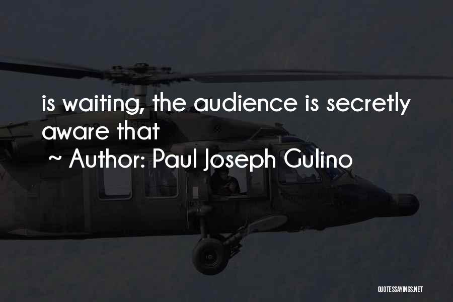 Paul Joseph Gulino Quotes 438669