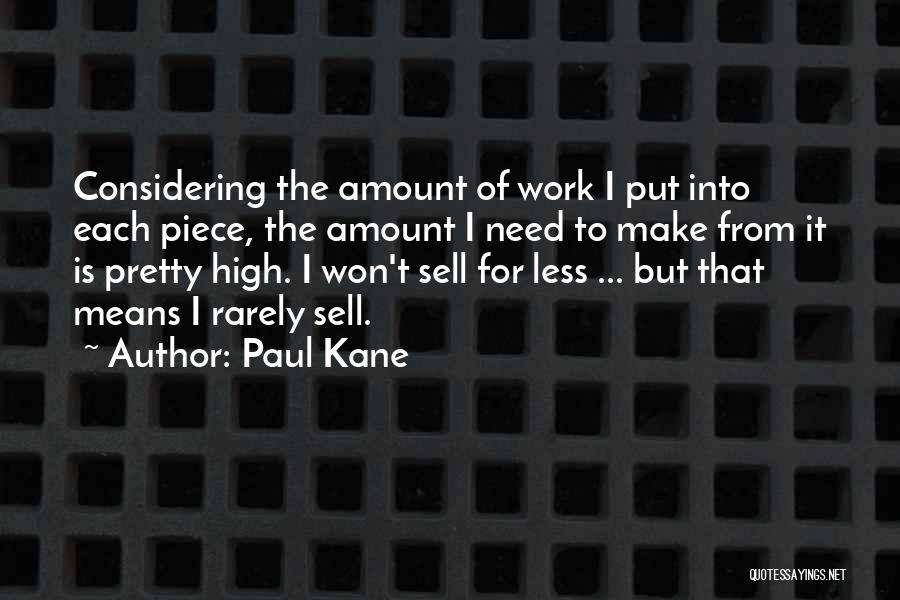Paul Kane Quotes 1053914