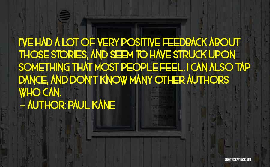 Paul Kane Quotes 127401