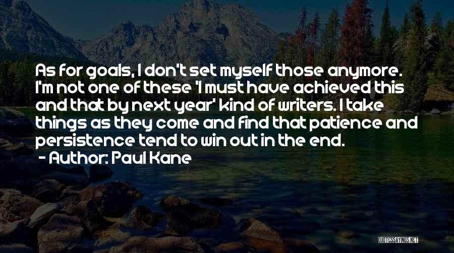 Paul Kane Quotes 1572866