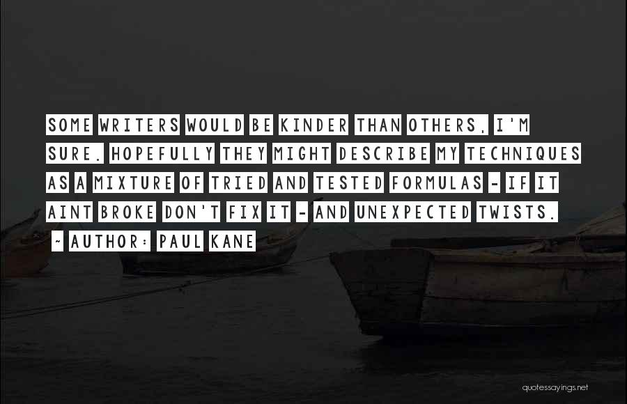 Paul Kane Quotes 1583368