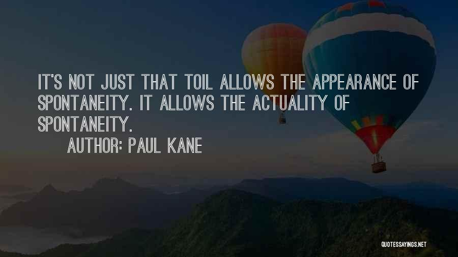 Paul Kane Quotes 1852690
