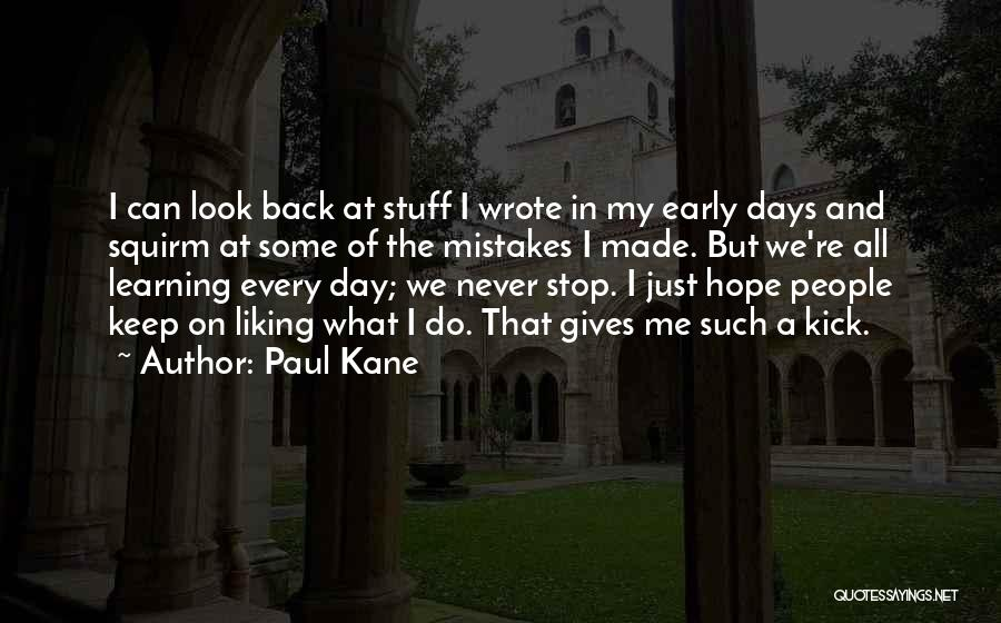 Paul Kane Quotes 1969146