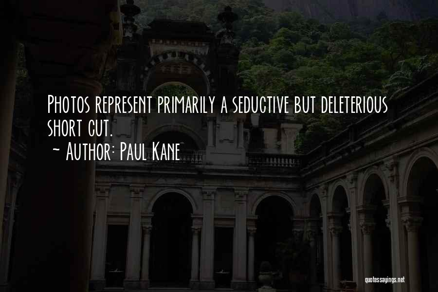 Paul Kane Quotes 325010