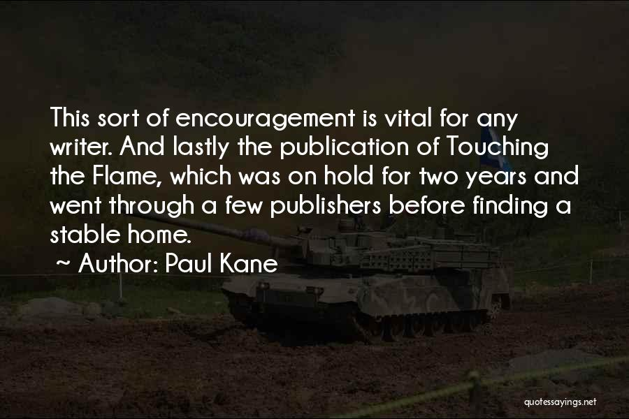 Paul Kane Quotes 348584
