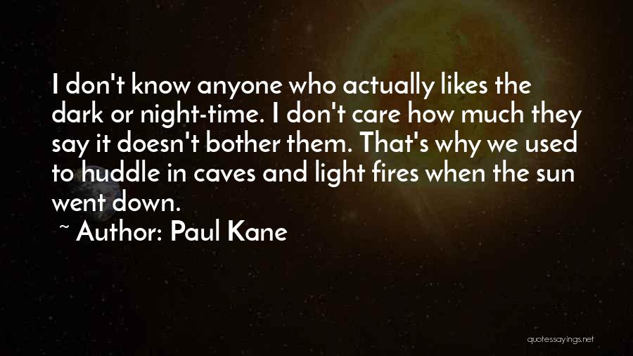 Paul Kane Quotes 428044