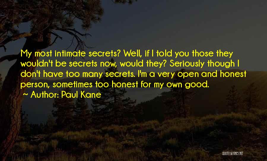 Paul Kane Quotes 591107