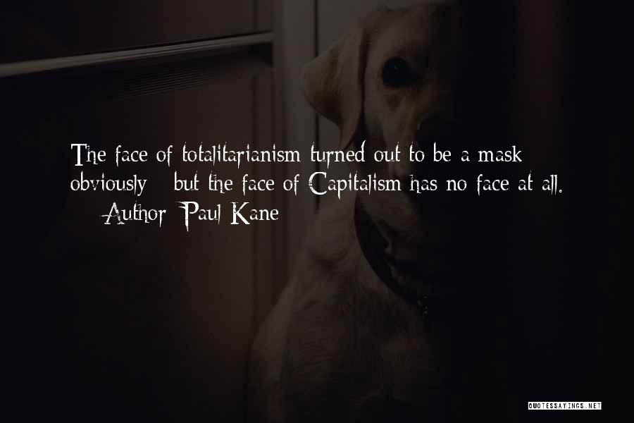 Paul Kane Quotes 827798