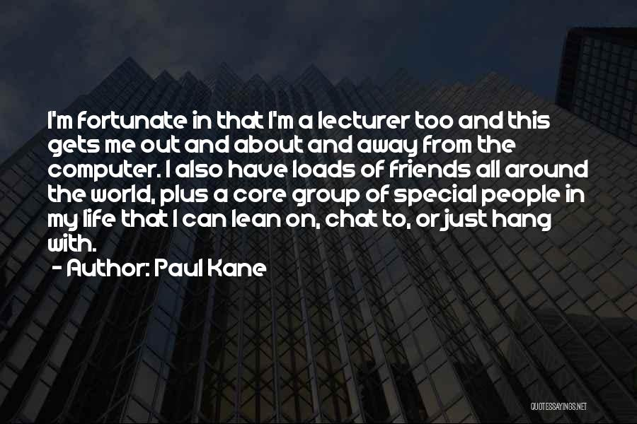 Paul Kane Quotes 948380