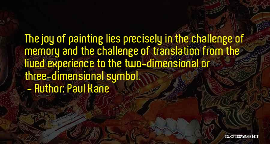 Paul Kane Quotes 981357