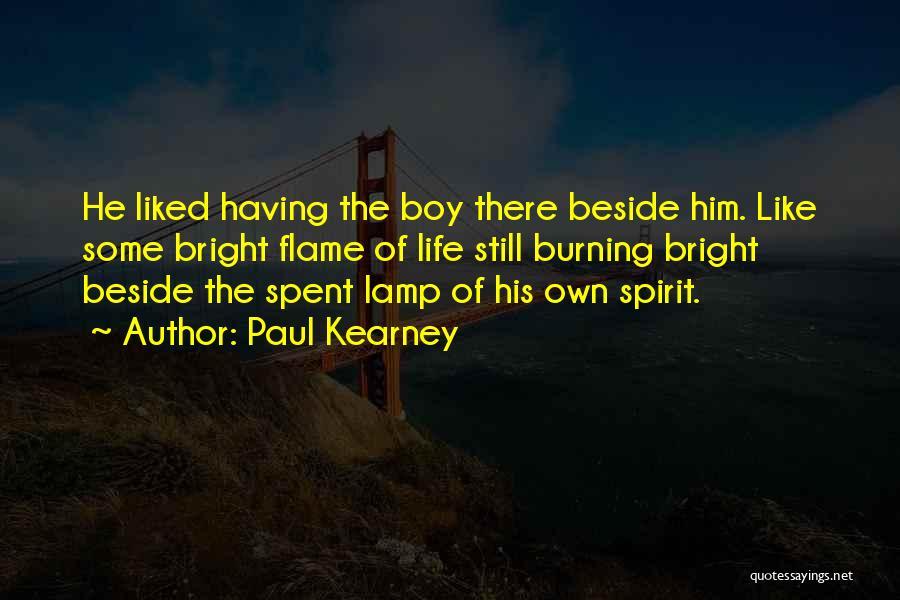 Paul Kearney Quotes 1049099