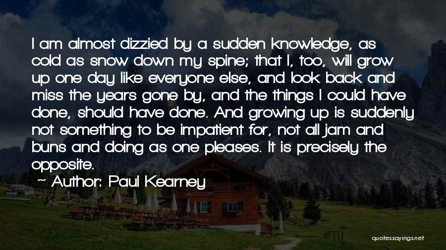 Paul Kearney Quotes 1298572