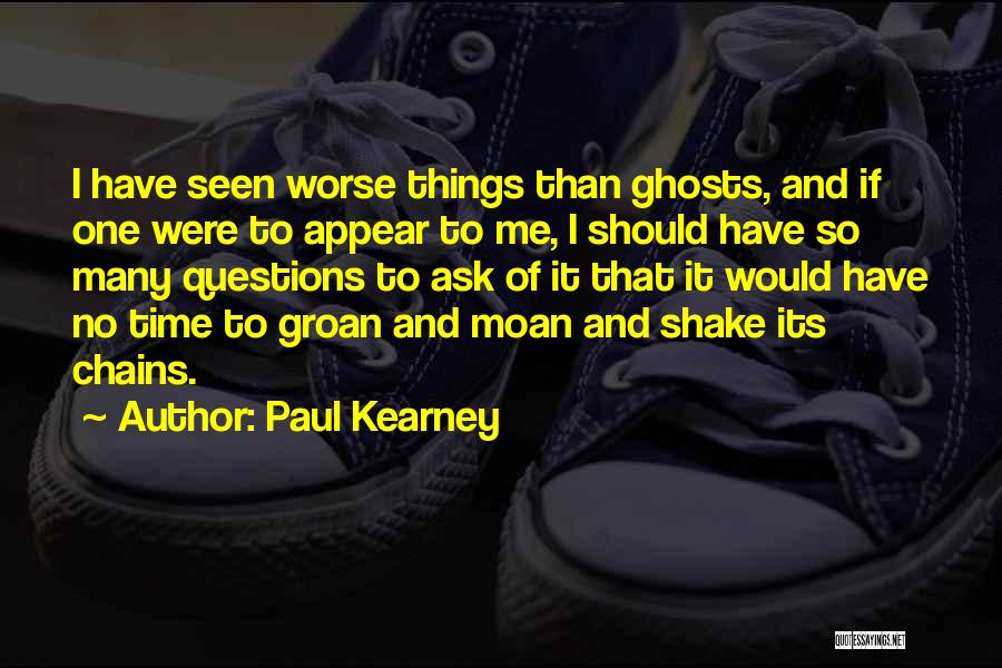 Paul Kearney Quotes 1469919