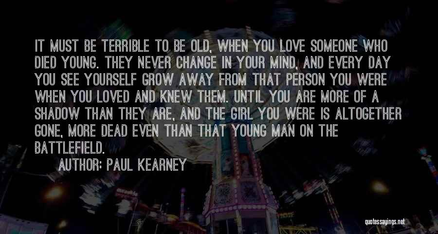 Paul Kearney Quotes 1508172