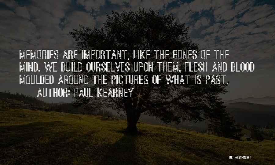 Paul Kearney Quotes 1596806