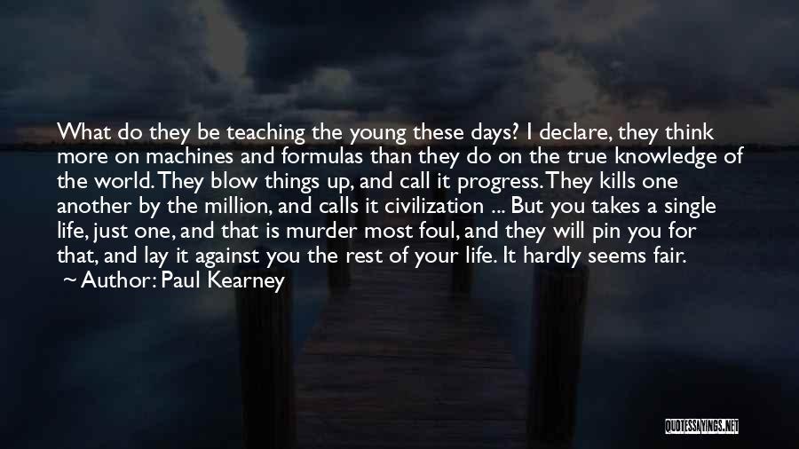 Paul Kearney Quotes 163664