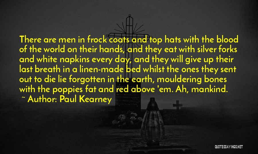 Paul Kearney Quotes 1809911