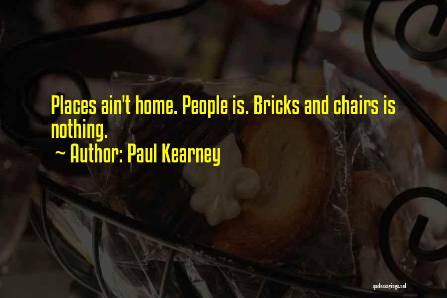 Paul Kearney Quotes 2251677