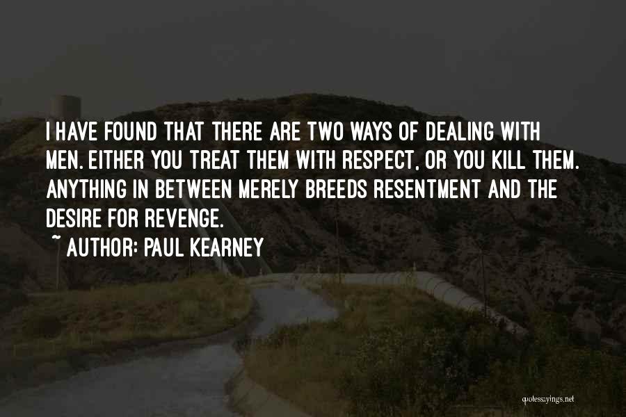 Paul Kearney Quotes 335716