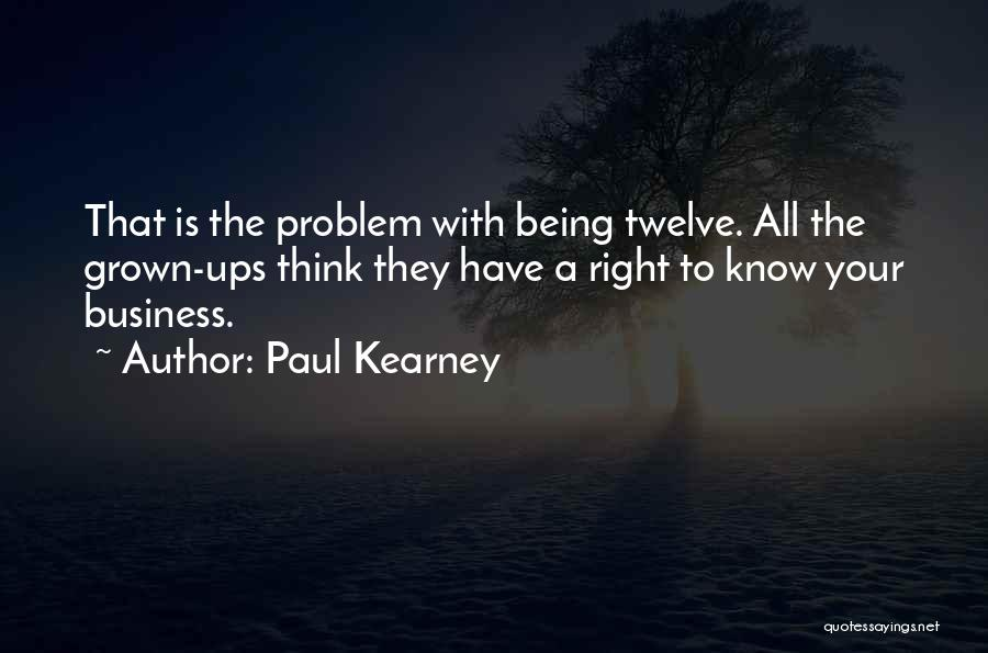 Paul Kearney Quotes 871030