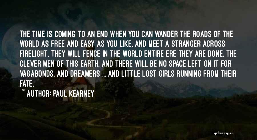 Paul Kearney Quotes 904688