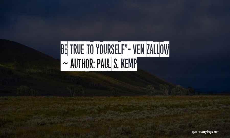 Paul Kemp Quotes By Paul S. Kemp