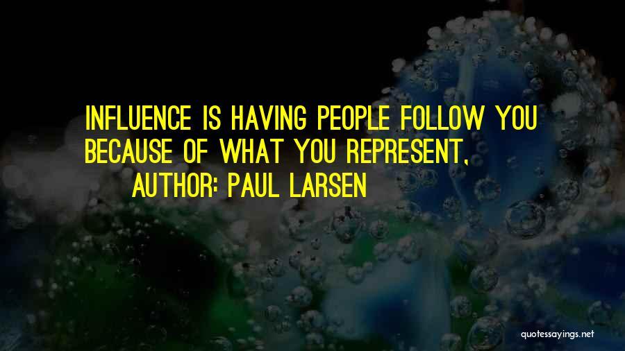 Paul Larsen Quotes 2011440