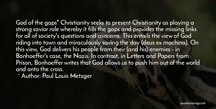 Paul Louis Metzger Quotes 154793
