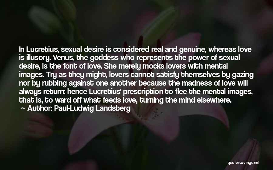 Paul-Ludwig Landsberg Quotes 806053