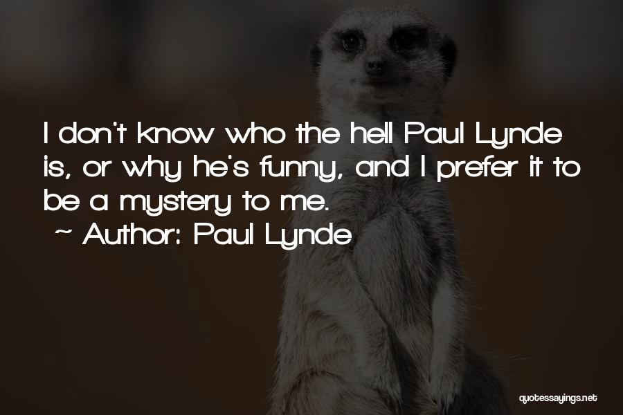 Paul Lynde Quotes 1515871