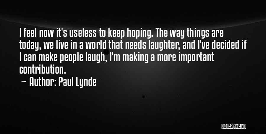 Paul Lynde Quotes 431551
